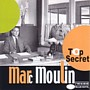 Marc Moulin-Top Secret!